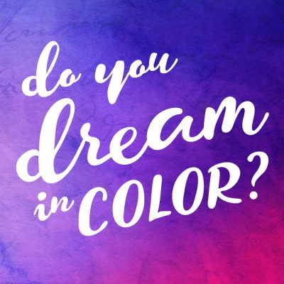 Do You Dream in Color? - Brand Designer Acacia Carr