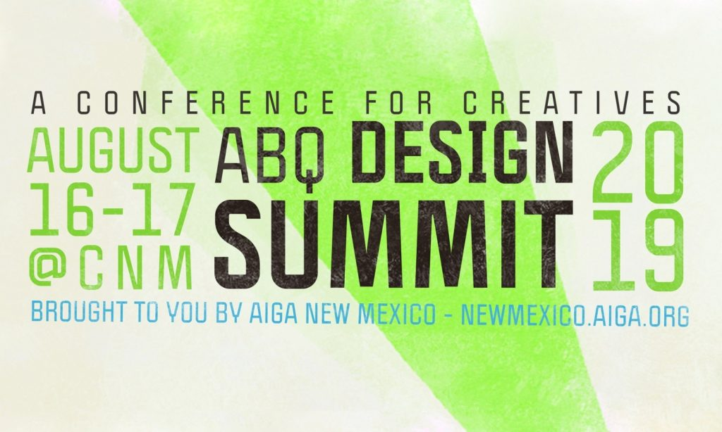 Albuqerque Design Summit 2019 - Hosted by the New Mexico AIGA
